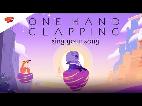 One Hand Clapping - Official Announcement Trailer | Stadia