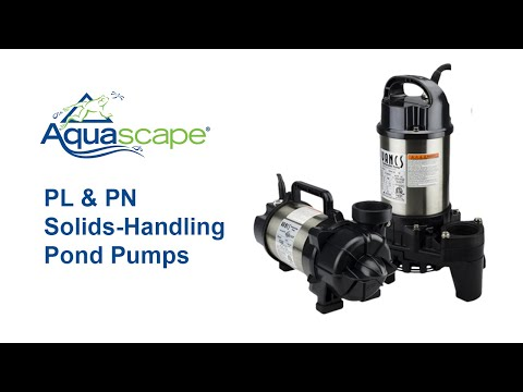 Aquascape PL & PN Solids-Handling Pond Pumps