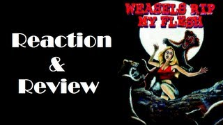 """Weasels Rip My Flesh"" Reaction & Review"