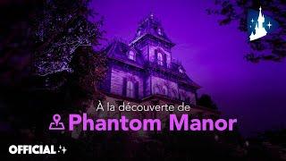 Disneyland Paris - À la découverte de Phantom Mano...