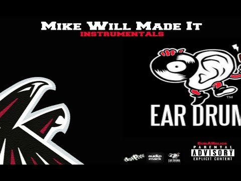 Mike Will Made It - Instrumentals [Hosted By GunAHolics] (Full Mixtape)