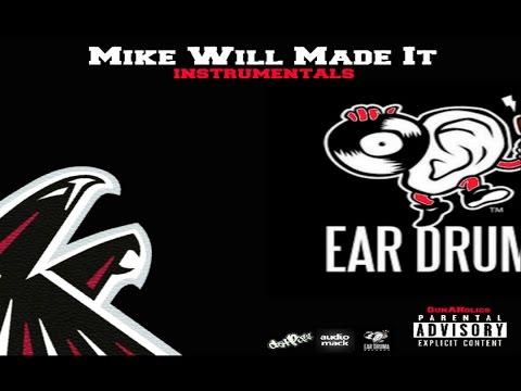 Mike Will Made It - Instrumentals (Full Mixtape)