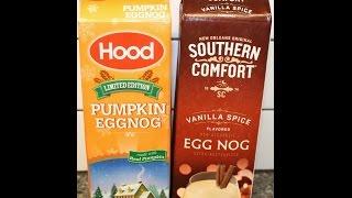 Hood Pumpkin Eggnog & Southern Comfort Vanilla Spice Eggnog Review