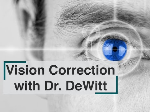 Vision Correction with Dr. DeWitt