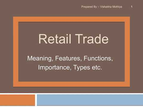 What is RetailTrade ? | About Retail Trade