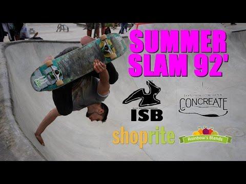 SUMMERSLAM 92' - ISB Skate Jam 2016