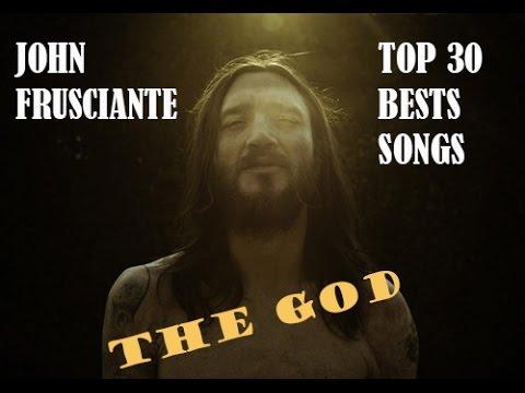 JOHN FRUSCIANTE TOP 30 BEST SONGS