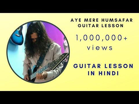 Aye Mere Humsafar Guitar Tab Lesson.(QSQT)