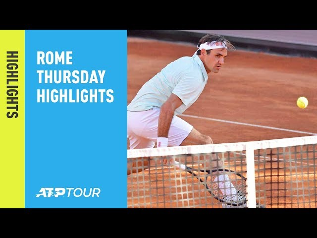 Highlights: Federer, Nadal, Djokovic Do Double Duty On Manic Day At Rome 2019