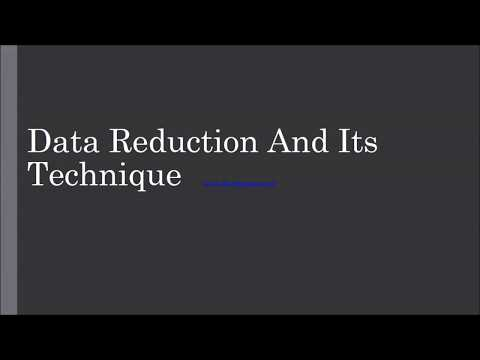 Data Reduction (As Breif As Possible)