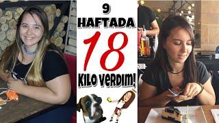 2 AYDA 18 KİLO VERDİM! / NASIL KİLO VERDİM?