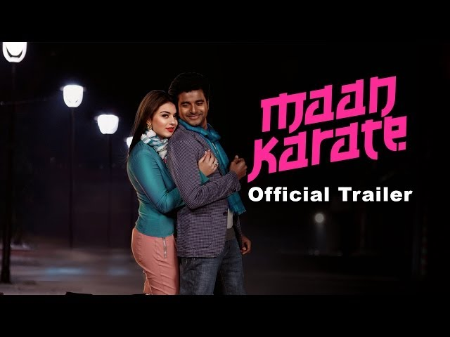 Maan Karate Official Trailer Travel Video