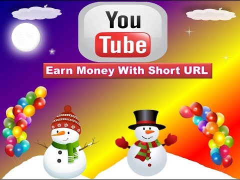 Way to Make Money   Earn Money With Short URL Links  2018