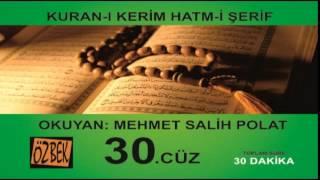 30. CÜz Mehmet Salİh Polat 30 Dakİka Da 1 Cuz