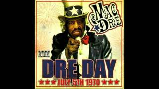 Mac Dre - Dre Day - Feelin' My self - (Remix) feat Keak Da Sneak