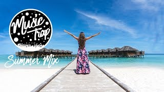 Summer Music Mix 2019 Best Of Tropical &amp Deep House Sessions Chill Out #36 Mix By Musi ...