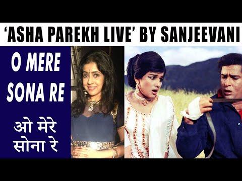 O MERE SONA RE sanjeevani with asha parekh live