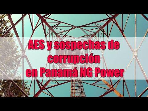 AES y sospechas de corrupción en Panamá NG Power