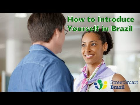 How to introduce yourself in Brazil - Brazilian Portuguese Lesson