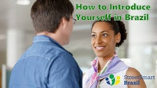 Baixar How to introduce yourself in Brazil - Brazilian Portuguese Lesson