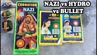 So, I tested Cock Brand Bullet, Hydro Green and Cornation Nazi. And...