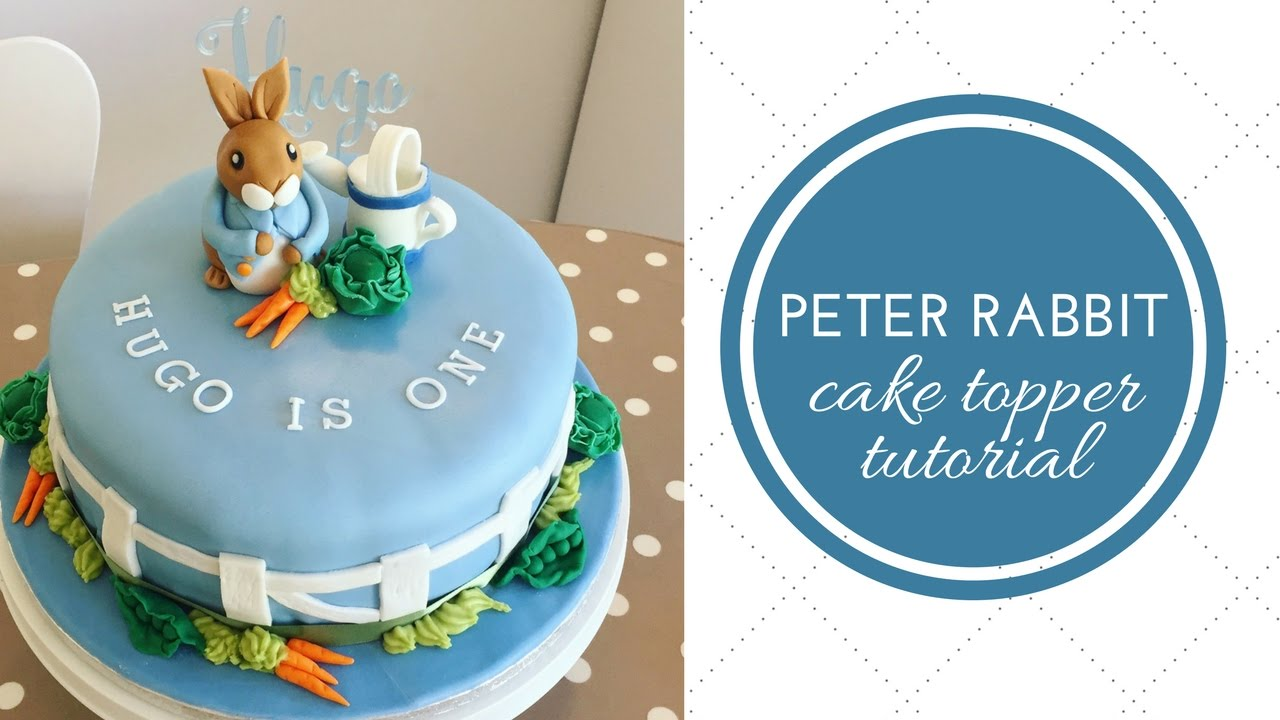 Peter Rabbit Cake Topper Super Easy Tutorial YouTube
