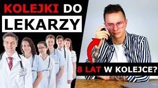 8 LAT W KOLEJCE DO LEKARZA - DZWONIĘ DO NFZ I ROBIĘŚLEDZTWO!