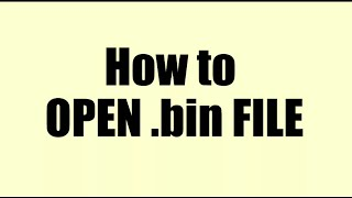 Simple tutorial about How to open bin file in android | How to open bin file in android Easy Guide
