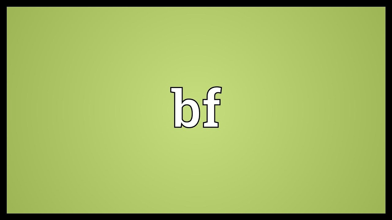 Download Bf Meaning