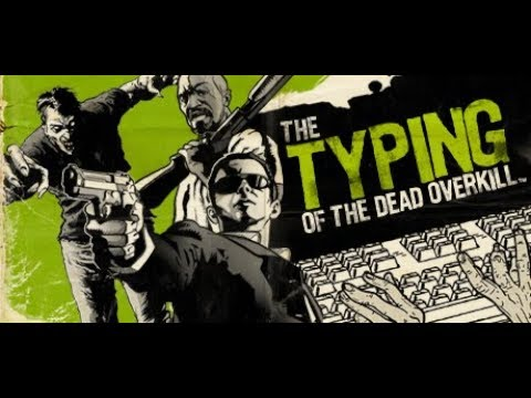 The Typing of the Dead Overkill - Walkthrough - PC HD - Part 5 |