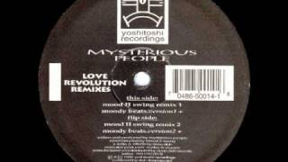 Mysterious People   Love Revolution Mood II Swing Remix 1