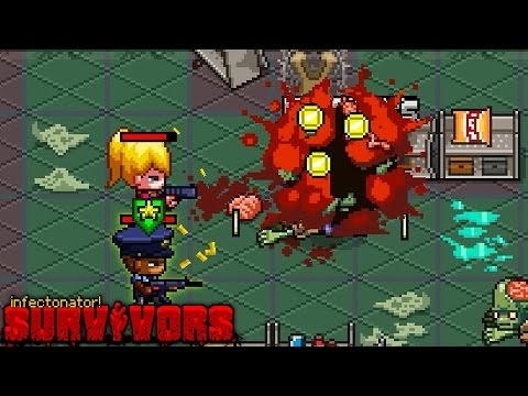 Infectonator: Survivors • Part 2 • Be Careful!  