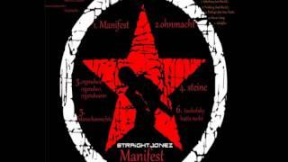 Straight Jonez - Schlaflos (Manifest)