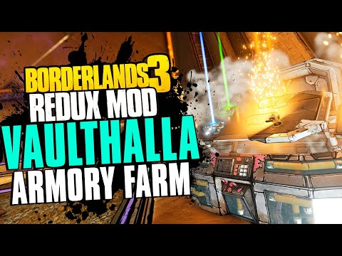 Borderlands 3 Redux  NEW Vaulthalla Armory Farming Method!  Get tons of Legendaries FAST  (Mod)