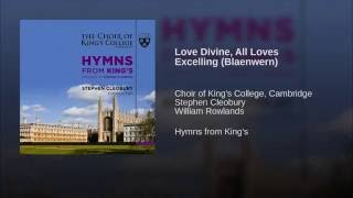 Love Divine, All Loves Excelling (Blaenwern)