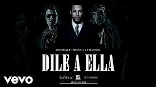 Watch Magnate  Valentino Dile A Ella video
