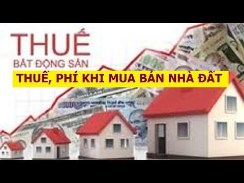 Các loại thuế phí phải nộp khi mua bán nhà đất năm 2020 | THANH TÚ BOSS ✅
