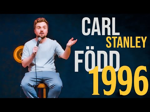 Carl Stanley - FÖDD 1996 (HELA SHOWEN)