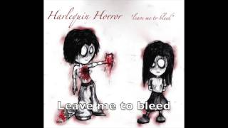 Harlequin Horror - Leave Me To Bleed (lyric video)