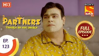 Partners Trouble Ho Gayi Double - Ep 123 - Full Episode - 17th May, 2018
