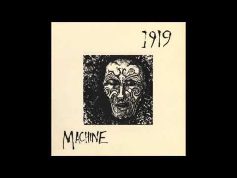 1919 - Machine (Full Album)