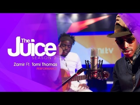 ZAMIR ON THE JUICE S02 E12 - SPOT ON PERFORMANCE FT TOMI THOMAS