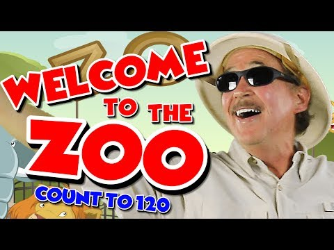 Welcome to the Zoo | Count to 120 | Counting by 1's | Counting Song for Kids | Jack Hartmann