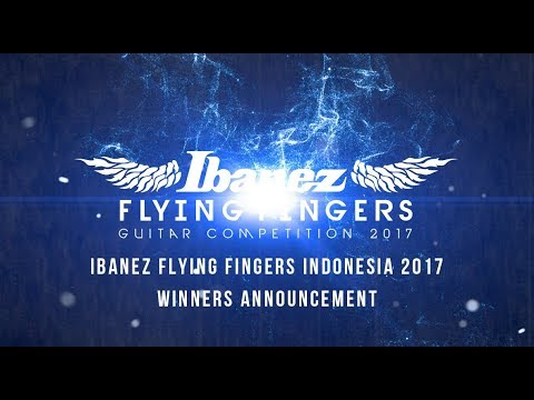 IBANEZ FLYING FINGERS INDONESIA 2017 - WINNERS ANNOUNCEMENT Mp3