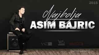 Asim Bajric - 2015 - Najbolja