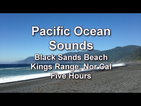 Pacific Ocean Sounds - Lost Coast - Five Hours - Relaxation Sounds