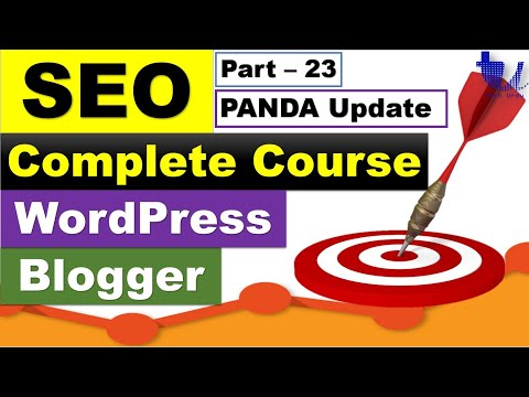 Complete SEO Course for WordPress & Blogger | Part 23 - Google Panda - Know Everything [Urdu/Hindi]