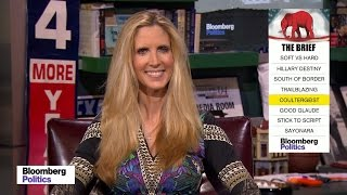 Ann Coulter: I Don't Think There's Going to Be Any Softening
