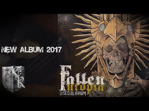Fallen Utopia - Disequilibrium (new album teaser 2017)