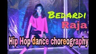 HIP HOP DANCE CHOREOGRAPHY || BEDARDI RAJA